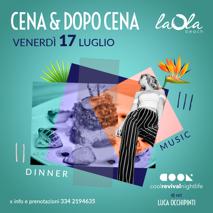 cena dopocena laola beach 17 luglio 2020